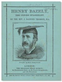 HENRY BAZELY THE OXFORD EVANGELIST [wrapper title]