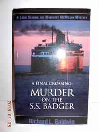 A Final Crossing - Murder on the SS Badger