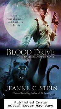 Blood Drive (The Anna Strong Chronicles, Book 2)