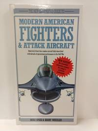 The New Illustrated Guide to Modern American Fighters  Attack Aircraft