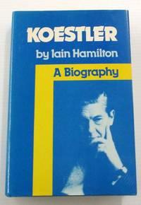 Koestler A Biography