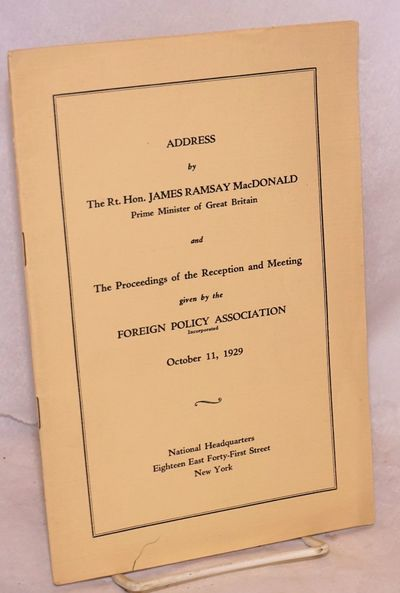 New York: Foreign Policy Association, 1929. 18 p., wraps in very good condition.