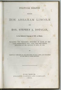 The 1858 Debates that Propelled Lincoln to National Attention