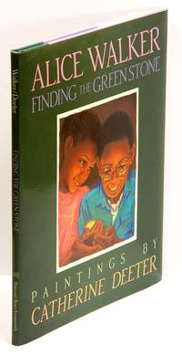 FINDING THE GREEN STONE by  Alice Walker - First Edition - (1991) - from Quill & Brush and Biblio.com