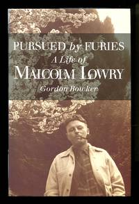 image of Pursued By Furies: A Life of Malcolm Lowry