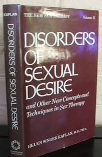 Disorders of Sexual Desire and Other New Concepts and Techniques in Sex Therapy