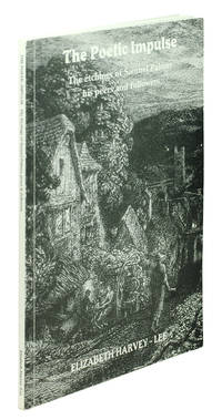 The Poetic Impulse. All the etchings of Samuel Palmer together with selections of works by his peers and followers.
