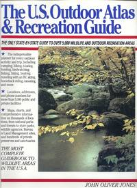 The U.S. Outdoor Atlas & Recreation Guide