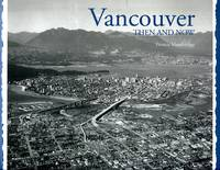 image of Vancouver Then and Now