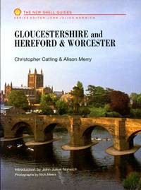 Gloucestershire and Hereford & Worcester (New Shell Guides)