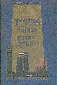 Towers Of Gold  Feet Of Clay  The Canadian Banks