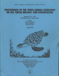 Proceedings of the Tenth Annual Workshop on Sea Turtle Biology and Conservation