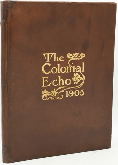 Williamsburg, Virginia: The Student Body of the College of William and Mary, 1905. First Edition. Ha...