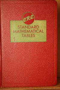 C.R.C. Standard Mathematical Tables Formerly Mathematical Tales from  Handbook of Chemistry and...