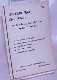 image of The European civil war -- the first twenty years 1917-1936