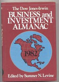1982 DOW JONES-IRWIN BUSINESS & INVESTMENT ALMANAC by  Summer N. Ed Levine - Hardcover - 1982 - from poor mans books and Biblio.com