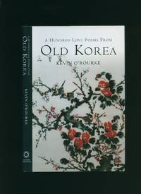A Hundred Love Poems from Old Korea