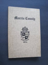 Archives and Historical Sketch, Morris County