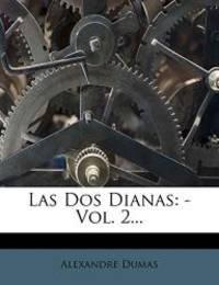 image of Las Dos Dianas: - Vol. 2... (Spanish Edition)