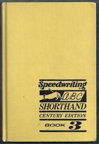 Speedwriting ABC Shorthand Century Edition Book 3