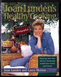 JOAN LUNDEN'S HEALTHY COOKING (SIGNED 1ST)