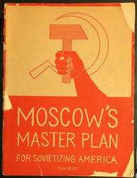 image of Moscow's master plan for Sovietizing America