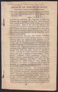 drop-title] SPEECH OF JOSIAH QUINCEY [sic], Representative in Congress for the state of Massachusetts, on the joint resolution approving of the conduct of the executive of the United States, in relation to the refusal to receive any farther communication from the British Minister, 28th December, 1809.