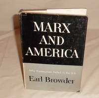 Marx and America: Why Communism Failed in the US