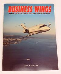 Business Wings: 30 Years of the Canadian Business Aircraft Association