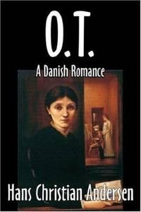 O.T., A Danish Romance