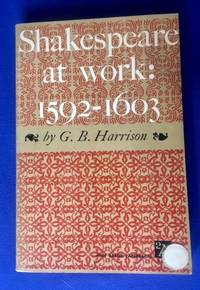 Shakespeare at work: 1592-1603