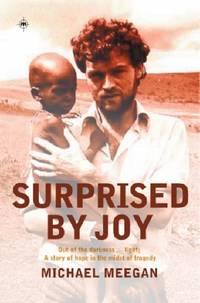 Surprised By Joy: Out of the Darkness...Light; A Story of Hope in the Midst of Tragedy