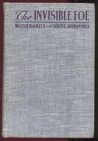 The Invisible Foe: A Story Adapted From the Play by Walter Hackett
