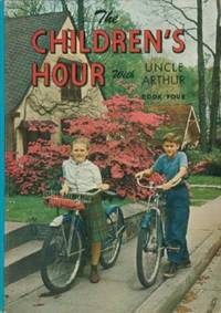Children's Hour With Uncle Arthur - Book Four