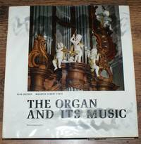 The Organ and Its Music in the Netherlands 1500-1800