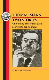 Two Stories: Unordnung und Fruhes Leid/Mario und der Zauberer (German Texts)
