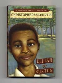 Elijah Of Buxton  - 1st Edition/1st Printing