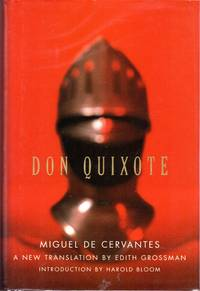Don Quixote by  Edith (Trans)  Miguel De (Saavedra ) Grossman - Hardcover - 2003 - from Dorley House Books (SKU: 079062)