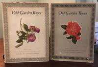 OLD GARDEN ROSES. (Two Voumes)