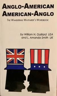 Anglo-American American-Anglo: The Wandering Wayfarer's Wordbook