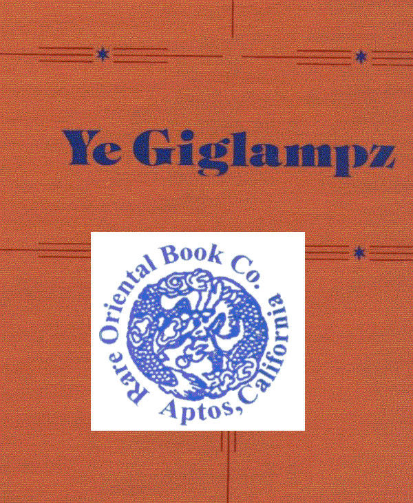 Intellectual Property Art: YE GIGLAMPZ. Introduction, History, Bibliography And Notes