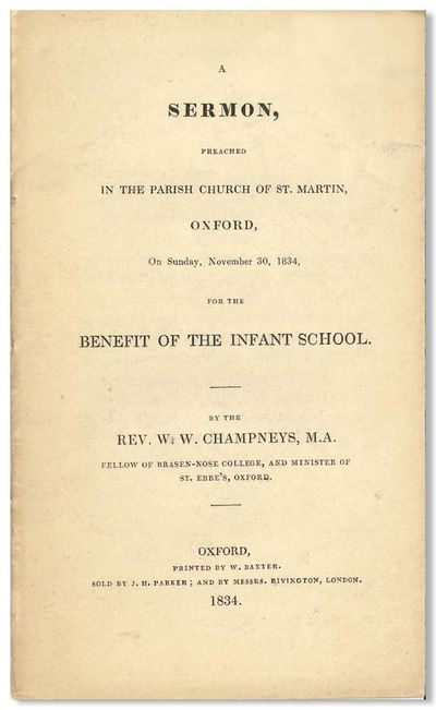 Oxford: Printed by W. Baxter ..., 1834. 23,pp. Sewn printed wrapper. A trifle dusty, but very good o...