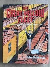 The great yellow fleet; a history of American railroad refrigerator cars