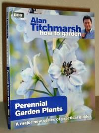 How to Garden: Perennial Garden Plants
