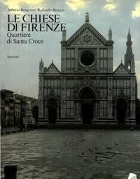 Le chiese di Firenze. Quartiere Santa Croce.