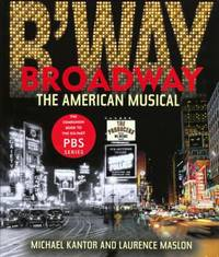 image of Broadway : The American Musical
