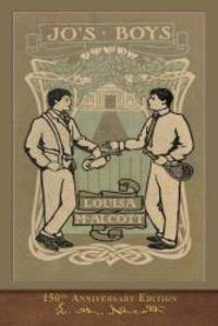 image of Jo's Boys (150th Anniversary Edition): Illustrated Classic