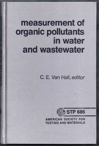 Measurement of Organic Pollutants in Water and Wastewater. ASTM Special Technical Publication 686