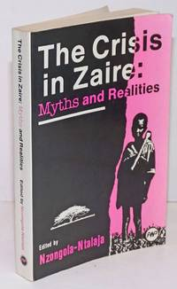 image of The Crisis in Zaire: Myths and Realities
