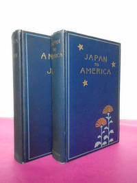 AMERICA TO JAPAN [and] JAPAN TO AMERICA [two volume set]